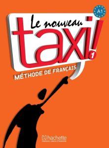Le Nouveau Taxi! 1 A1 Methode (Βιβλίο Μαθητή)(+ Materiale Online)