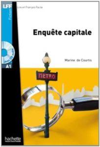 Enquete capitale (A1)(+ Audio Cd)