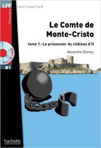 Le Comte de Monte Cristo & Cd: Tome 1 (B1)
