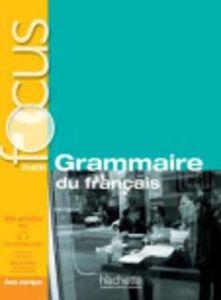 Focus: Grammaire Du Francais & Cd & Corriges & Parcours Digital