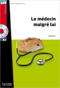 Le Medecin malgre lui & Cd (B1)