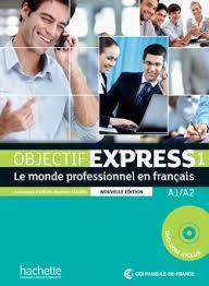 Objectif Express 1 A1/A2 Methode  (Βιβλίο Μαθητή)