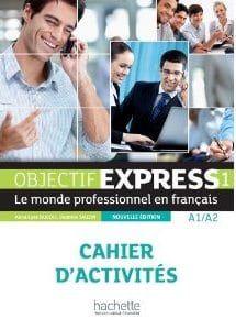 Objectif Express 1 A1/A2 Cahier (Βιβλίο Ασκήσεων)