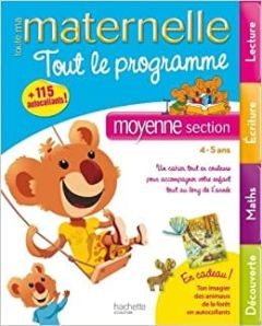 Toute Ma Maternelle: Tout Le Programme Moyenne Section (4-5 ans)