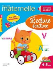 Toute Ma Maternelle: Lecture Ecriture Moyenne Section (4-5 Ans)