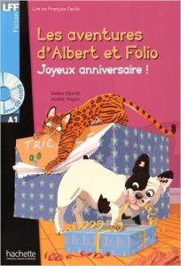 Les Adventures d'Albert Et Folio: Joyeux Anniversaire & Cd (A1)