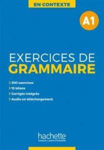 En Contexte: Exercices De Grammaire  A1(+Mp3, + Corriges)