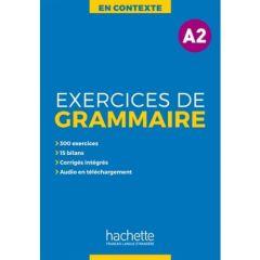 En Contexte : Exercices de grammaire A2 & Audio mp3 & Corriges