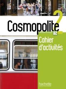 Cosmopolite 2: Cahier d'activites (+CD audio)