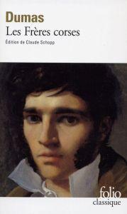 Les Freres corses - Alexandre Dumas