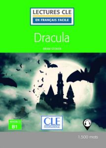Lecture en Francais facile 3: Dracula & Audio CD (2nd Edition)