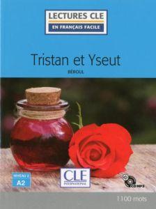 Lecture en Francais facile 2: Tristan et Yseut & Audio CD