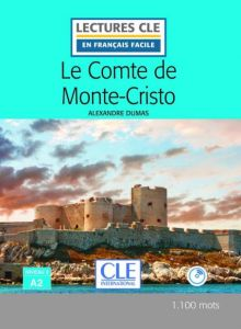 Lecture en Francais facile 2: Le Comte de Monte-Cristo & Audio CD (2nd Edition)