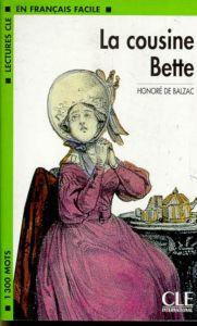 Lecture en Francais facile 3: La Cousine Bette
