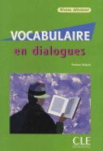 Vocabulaire En Dialogues: Debutant & Audio CD