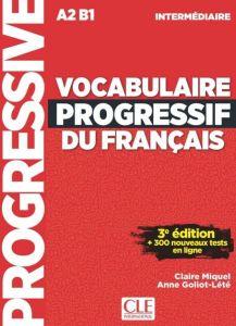 Vocabulaire Progressif du Francais Intermediaire: Livre & CD & Appli-web 3rd Edition