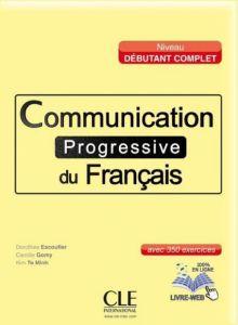Communication progressive du francais Niveau debutant complet: Livre & CD & livre-web