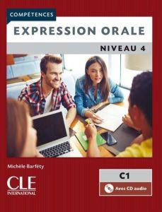 Expression Orale Niveau 4: Livre & Cd