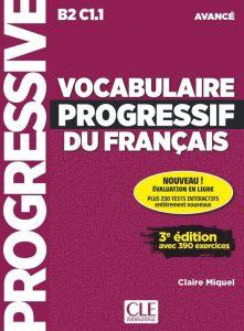 Vocabulaire Progressif du Francais Avance: Livre & CD  & Appli Web & 390 Exercices 3rd Edition