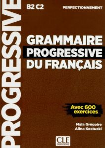 Grammaire Progressive du Francais Perfectionnement: Livre de l' eleve Updated