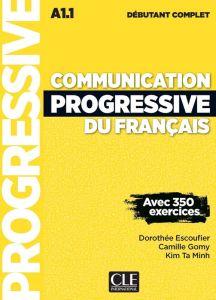 Communication Progressive Du Francais Debutant Complet: Methode de Francais (Βιβλίο Μαθητή) (+ Cd) 3rd Ed