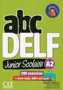 ABC DELF Junior Scolaire Α2 (Livre & DVD & Livre WEB)