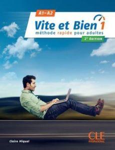 Vite Et Bien 1 (A1 & A2): Βιβλίο Μαθητή & Audio CDs & Λύσεις (2nd Edition)