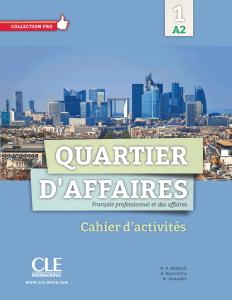 Quartier D'Affaires 1 (Βιβλίο Ασκήσεων)