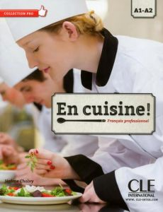 En Cuisine A1 & A2: Livre de l'eleve & DVD (Βιβλίο Μαθητή)