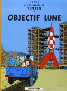 Les Aventures de Tintin 16: Objectif Lune (Hardcover)