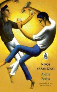 Alexis Zorba - Nikos Kazatzakis (French)