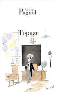 Topaze - Pagnol Marcel (Sorbonne C1: 2019-2020)