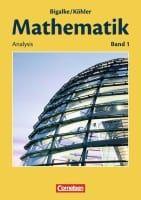 Mathematik, Sekundarstufe II, Allgemeine Ausgabe Bd.1 Analysis