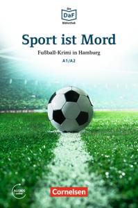 Sport ist Mord: Fu?ball-Krimi in Hamburg (Α1 - Α2)