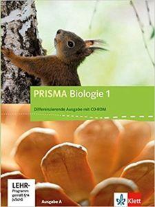 Prisma Biologie 1, Schulerbuch mit Schuler-CD-ROM  Ausgabe A 5./6. Schuljahr