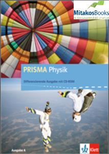 Prisma Physik (7-10) - Schulerbuch mit Schuler-CD-ROM