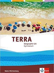 TERRA Geographie Schulerbuch, Ausgabe Gymnasium Baden-Wurttemberg, 5./6. Klasse