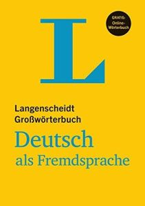 Langenscheidt Grossworterbuch Deutsch als Fremdsprache / ΓερμανοΓερμανικό λεξικό (+Online Worterbuch)