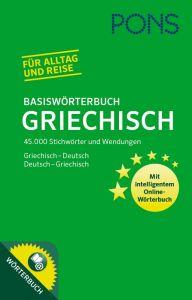 PONS Basisworterbuch Griechisch + Online-Worterbuch.  ΕλληνοΓερμανικό/ΓερμανoΕλληνικό λεξικό τσέπης
