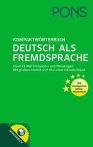 PONS Kompaktworterbuch Deutsch als Fremdsprache: Mit intelligentem Online-Worterbuch. 42.000 Stichworter und Wendungen