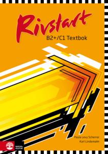Rivstart B2+C1: Textbok + ljudfiler (MP3 im Internet)