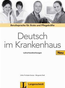 Deutsch im Krankenhaus: Lehrerhandreichungen (Βιβλίο Καθηγητή)