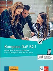 Kompass DaF B2.1: Kursbuch Ubungsbuch mit Audios und Videos (Βιβλίο Μαθητή & Ασκήσεων)
