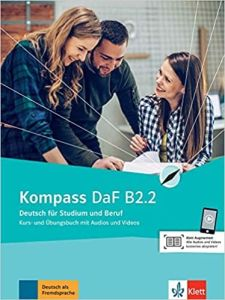 Kompass DaF B2.2: Kursbuch und Ubungsbuch mit Audios und Videos (Βιβλίο Μαθητή & Ασκήσεων)