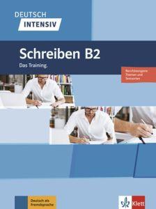 Deutsch Intensiv Schreiben B2 (+Online Μaterialen)