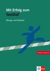 Mit Erfolg zu Test DaF. Ubungs- und Testbuch + 2 Audio-CDs