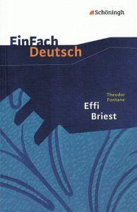Effi Briest - Thedodor Fontane (Einfach Deutsch Textausgaben)