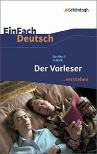 Der Vorleser/ Bernhard Schlink (Ανάλυση για το Λογοτεχνικό Der Vorleser)