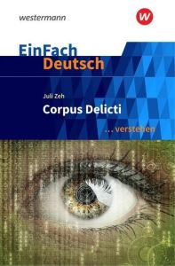 Corpus Delicti - Zeh Juli (Αναλυση Einfach Deutsch)