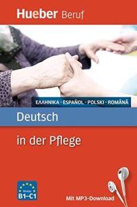 Deutsch in der Pflege (Γερμανικά για το χώρο της νοσηλείας)